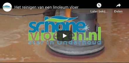 SchoneVloeren video linoleum marmoleum reinigen schoonmaken